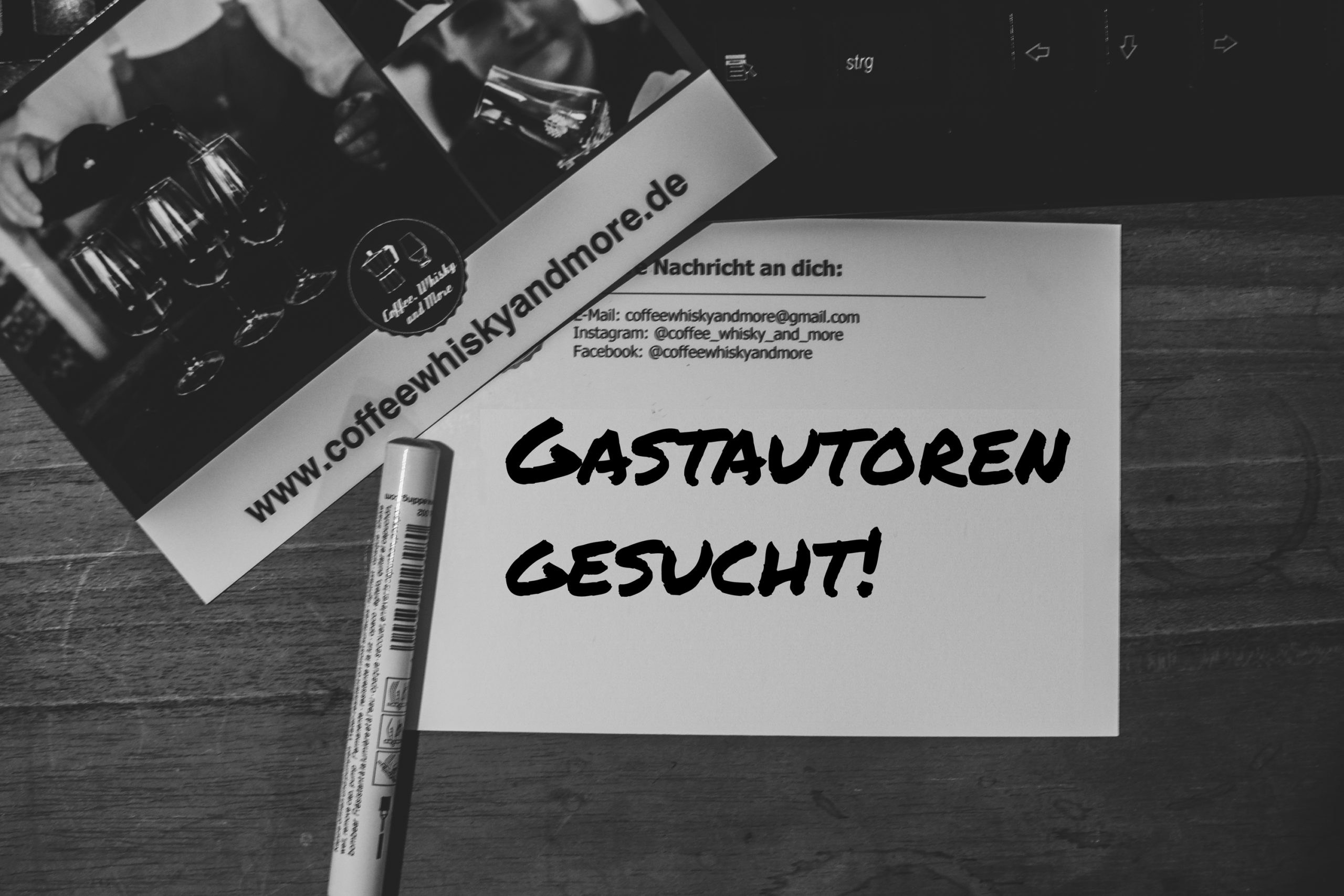 Gastautor bei Coffee, Whisky and More | We want you!