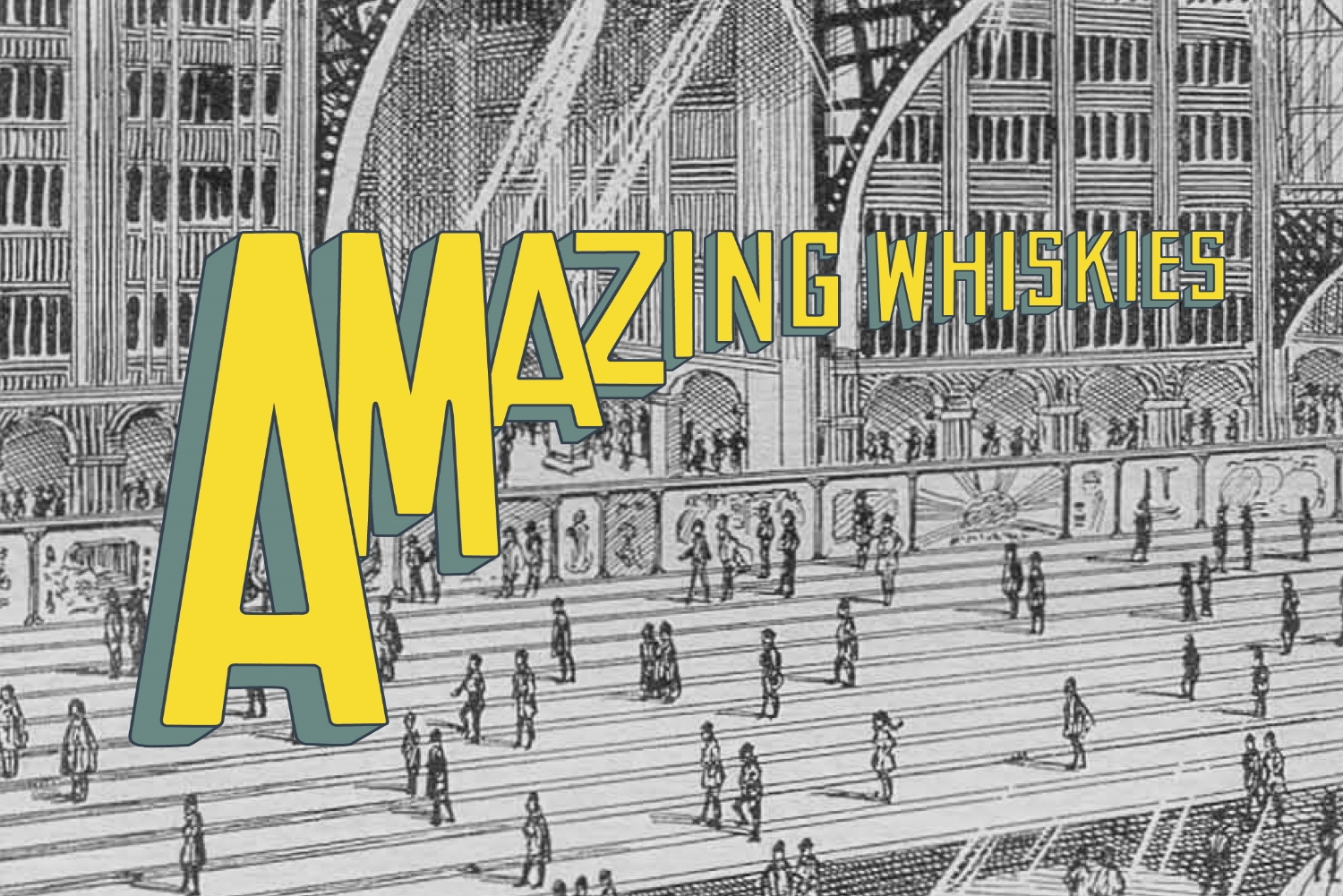 AMAZING WHISKIES by WHIC